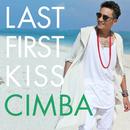 Last First Kiss/CIMBA