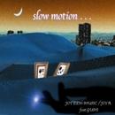 slow motion . . . (feat. GUMI)/JOYA