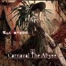 Carnaval The Abyss/電気式華憐音楽集団