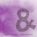 Again and Again/SUNNY YAMAMOTO