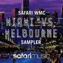 Safari WMC Miami vs Melbourne Sampler/Various Artists