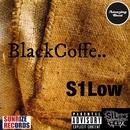 Black Coffee../S1Low