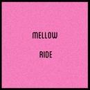Mellow Ride/小田桐仁義