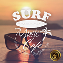 Surf Music Cafe ~Mellow & Stylish Jazz Guitar Style~/Cafe lounge resort