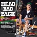 Head Bad Pack/HEAD BAD