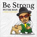 Be Strong/PETER MAN