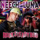 Rock Steady Boo (feat. LUNA)/NEECH