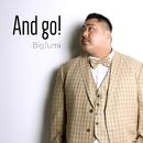 And go!/Bigfumi