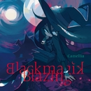 Blackmagik Blazing/かめりあ