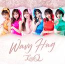 Wavy Hug/LinQ