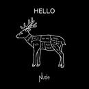 HELLO/Nude