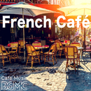 French Café/Cafe Music BGM channel