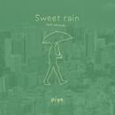 Sweet rain (feat. natsuki)/pige