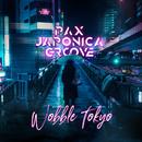 Wobble Tokyo/PAX JAPONICA GROOVE