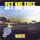 SET ME FREE/NAOTO