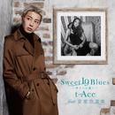 Sweet 19 Blues ~オレには遠い~ (feat. 安室奈美恵)/t-Ace