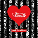 LOVE AND PSYCHO/Pimm's