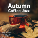 Autumn Coffee Jazz/Cafe Music BGM channel
