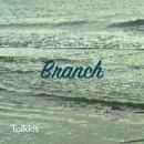 Branch/Tolkkis