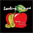Lookin' So Good (feat. Ari De Leo)/Namy