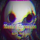Manic Depression/George Nishiyama