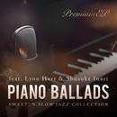 Piano Ballads Premium EP ~じんわり心に染みるジャズバラード~/Cafe lounge Jazz