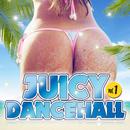JUICY DANCEHALL vol.1 ~夏!海!パーティー!~/Various Artists