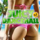 JUICY DANCEHALL vol.2 ~夏!海!パーティー!~/Various Artists
