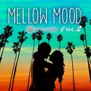 MELLOW MOOD vol.2 ~癒しのラブソング~/Various Artists