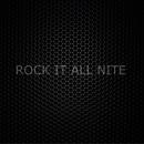 Rock It All Nite/Satch