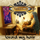 BRAID MY HAIR/TSUGUMI
