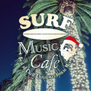 Surf Music Cafe ~Best of Chill Christmas House Mix~/Cafe lounge Christmas
