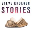 Stories/Steve Kroeger