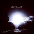 RAIN DANCE/馬島昇
