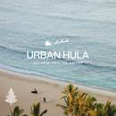 Urban Hula ~ゆったり心地いいリゾート・クリスマス~/Cafe lounge Christmas