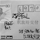 FREE (feat. DJ SIN-NO-SKE & BLAKK SOUR)/DJ43FOOL