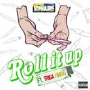 Roll it up (feat. TRIGA FINGA)/STPAULERS