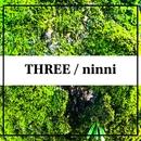 THREE/ninni