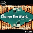 Change The World (feat. SiSY)/S1Low