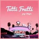Tutti Frutti/小田桐仁義