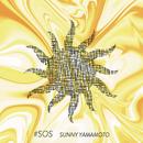 SOS/SUNNY YAMAMOTO