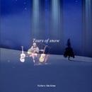 Tears of snow/馬島昇