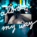 alone, my way/ミチシタ
