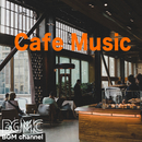Cafe Music/BGM channel