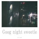 Good night sweetie/MYKNOT