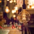 大人のバーラウンジジャズ - Smooth Night Relaxing Bar Lounge/Love Bossa