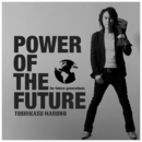 Power Of The Future -for future generations-/Toshikazu Maruno