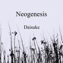 Neogenesis/Daisuke