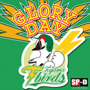 GLORY DAY/SP-D