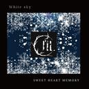 White sky ~SWEET HEART MEMORY~/I'll.